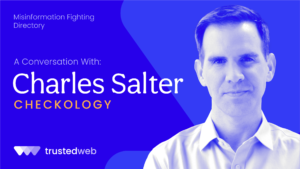 Misinformation Fighting Directory — Checkology: A Conversation With Charles Salter