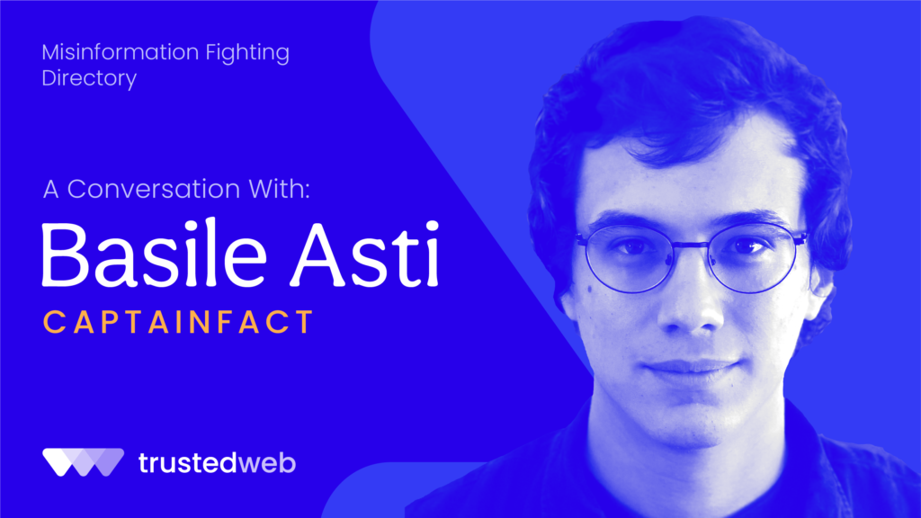 Misinformation Fighting Directory — CaptainFact: A Conversation with Basile Asti